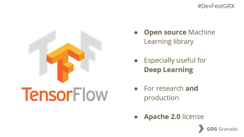 ● Open source Machine Learning library ● Especi...