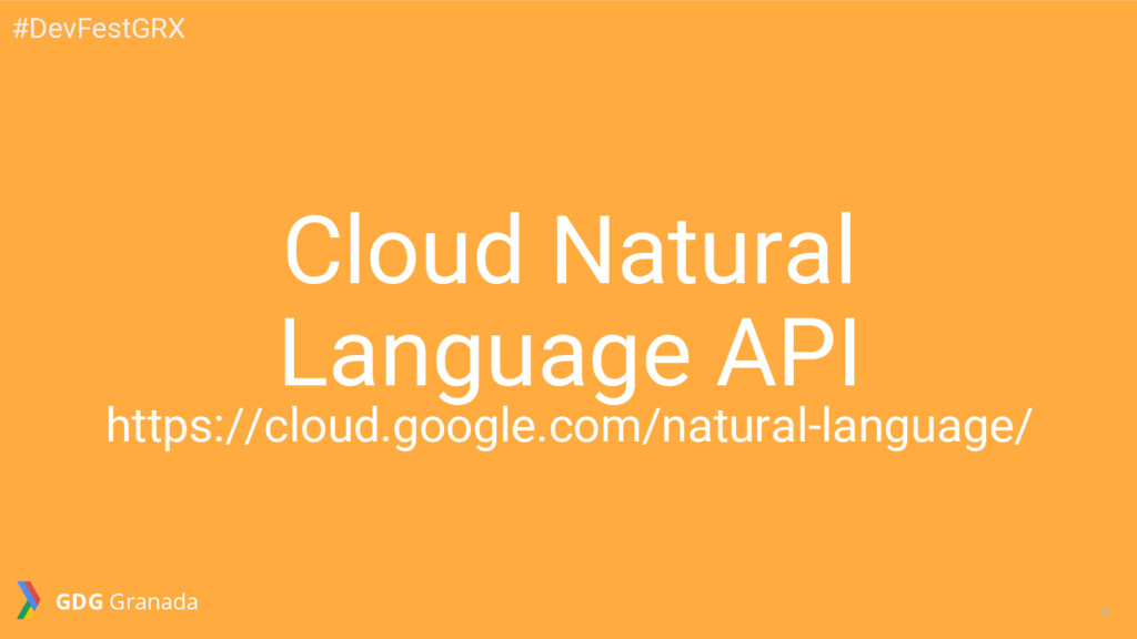 8 8 Cloud Natural Language API https://cloud.go...