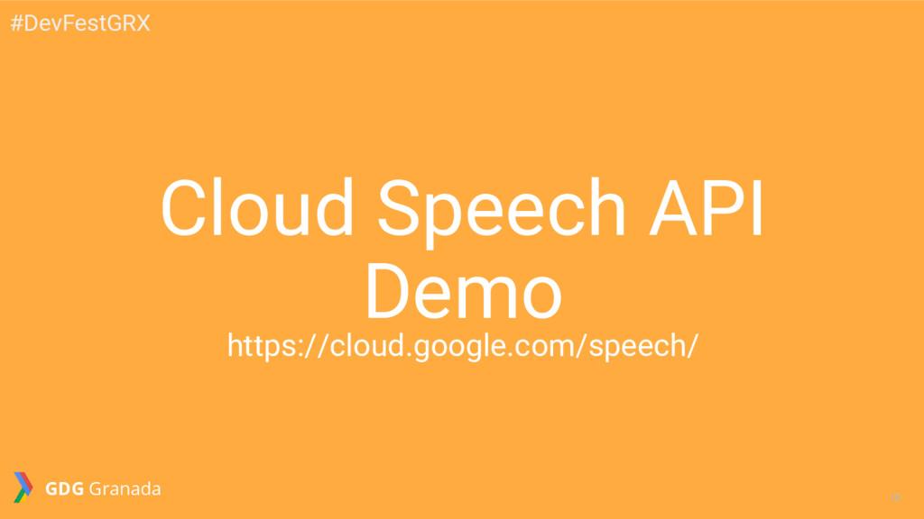 10 10 Cloud Speech API Demo https://cloud.googl...