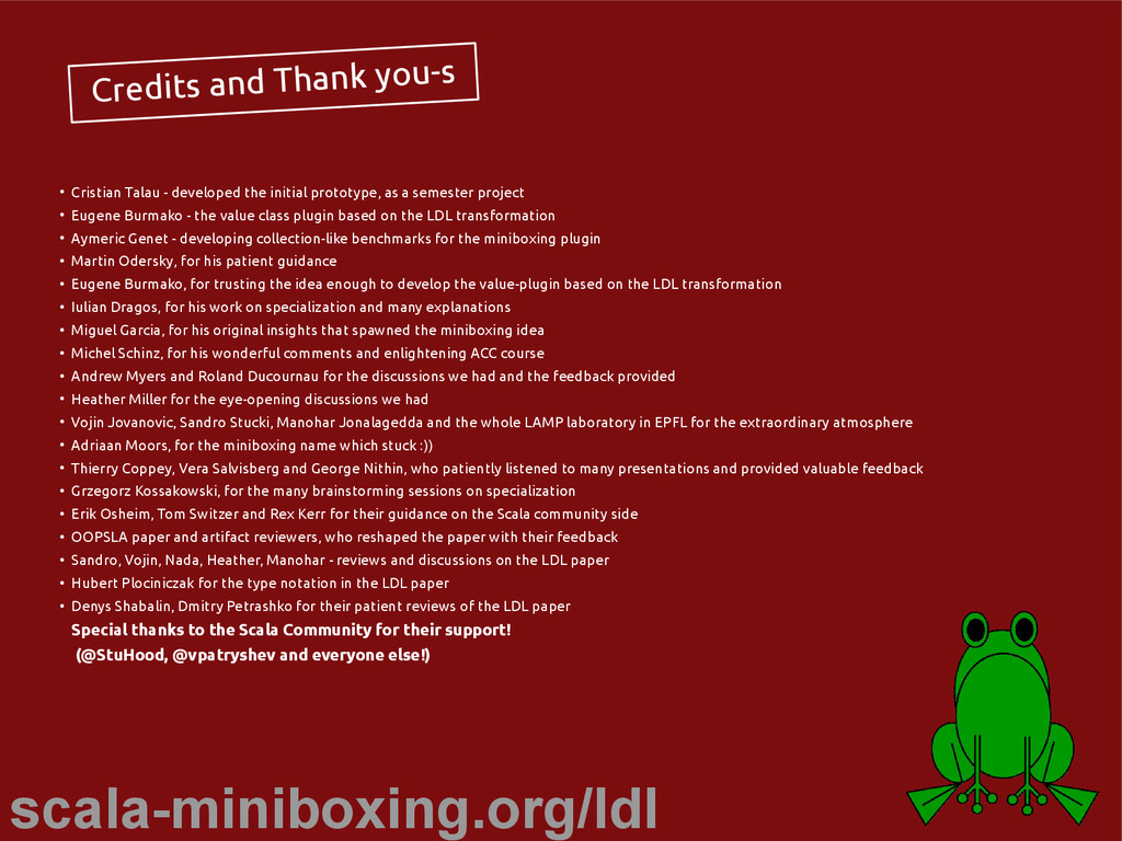 scala-miniboxing.org/ldl Credits and Thank you-...