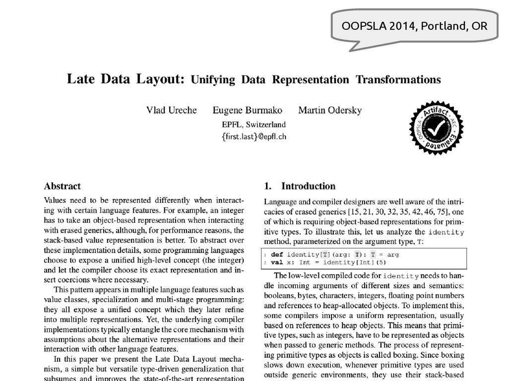 5 scala-miniboxing.org/ldl OOPSLA 2014, Portlan...