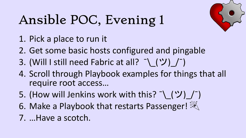 Ansible POC, Evening 1 1. Pick a place to run i...