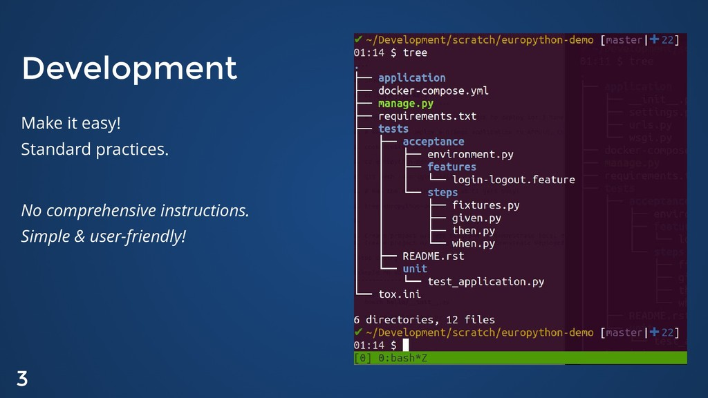 Development Development Make it easy! Standard ...