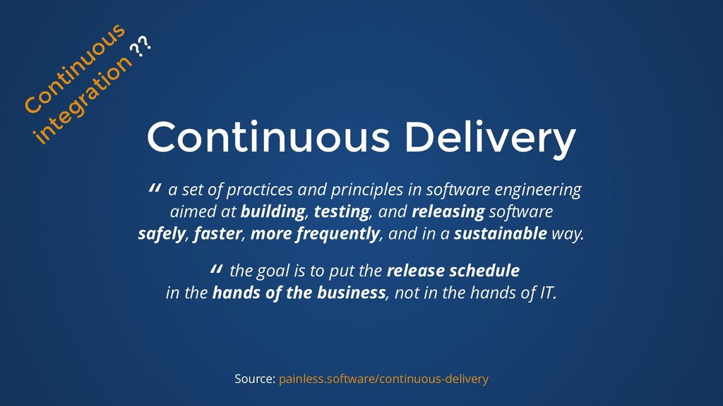 "Continuous Delivery Continuous Delivery "" a set..."