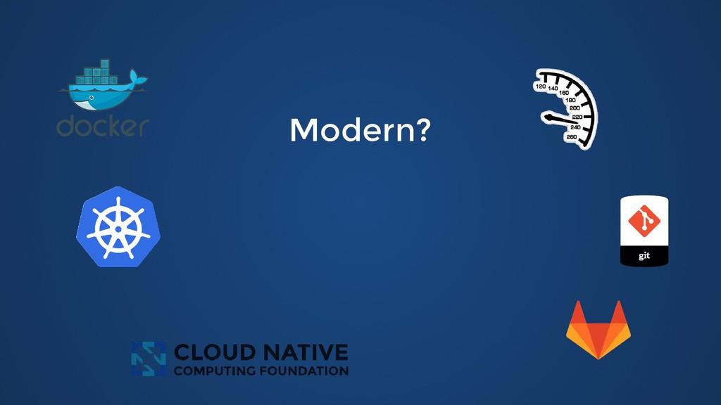 Modern? Modern?