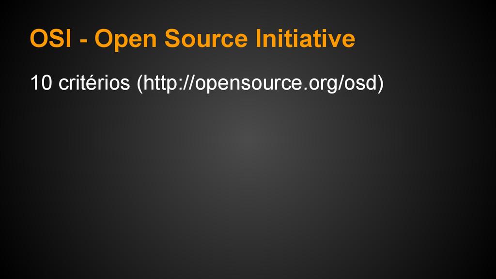 OSI - Open Source Initiative 10 critérios (http...
