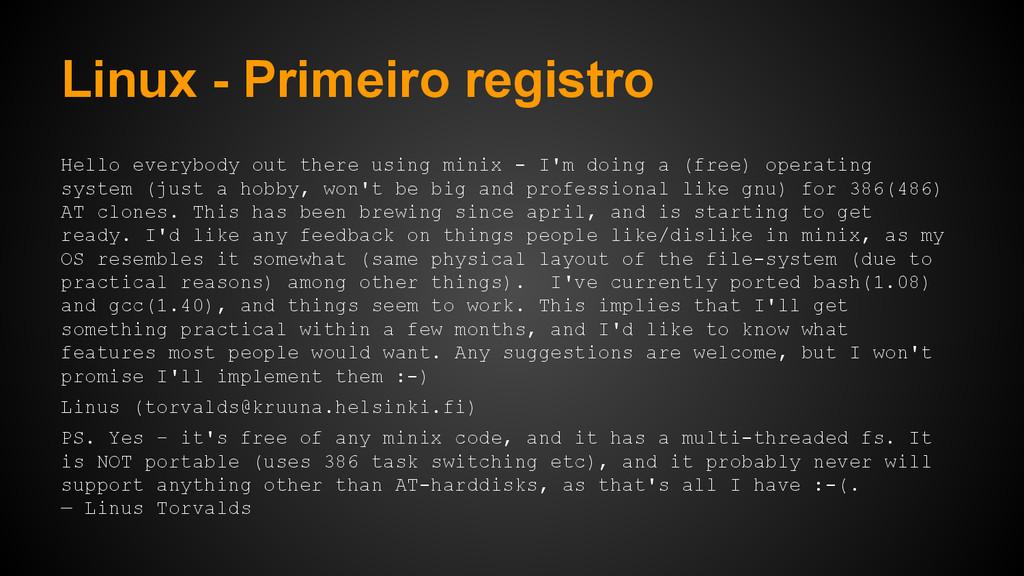 Linux - Primeiro registro Hello everybody out t...