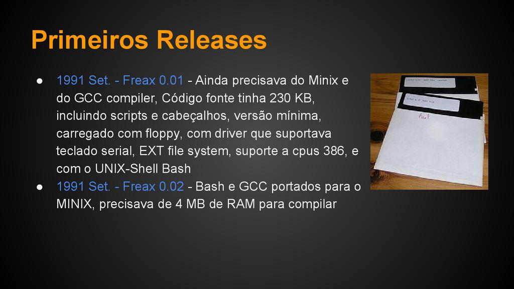 Primeiros Releases ● 1991 Set. - Freax 0.01 - A...