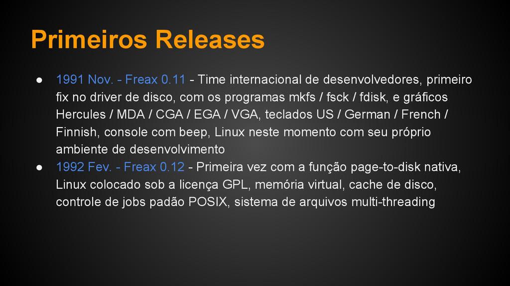 Primeiros Releases ● 1991 Nov. - Freax 0.11 - T...