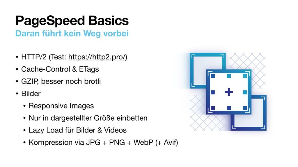 PageSpeed Basics Daran führt kein Weg vorbei • ...