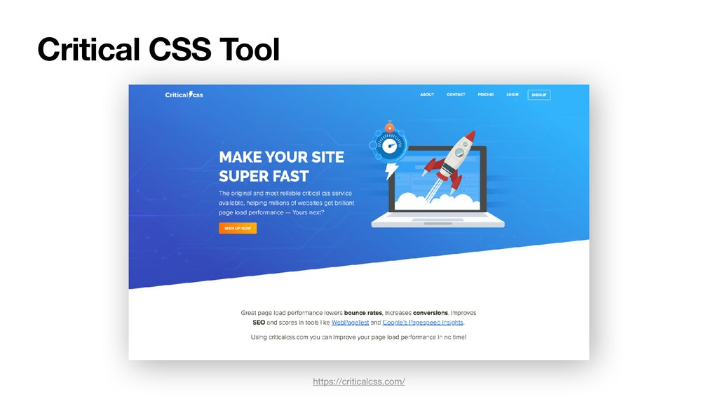 Critical CSS Tool https://criticalcss.com/
