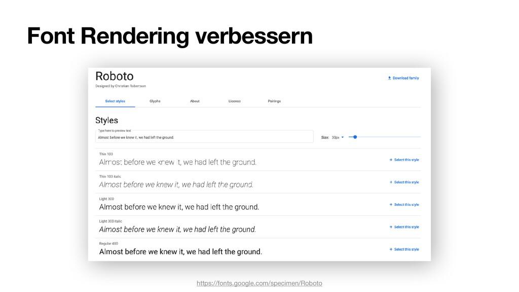 Font Rendering verbessern https://fonts.google....
