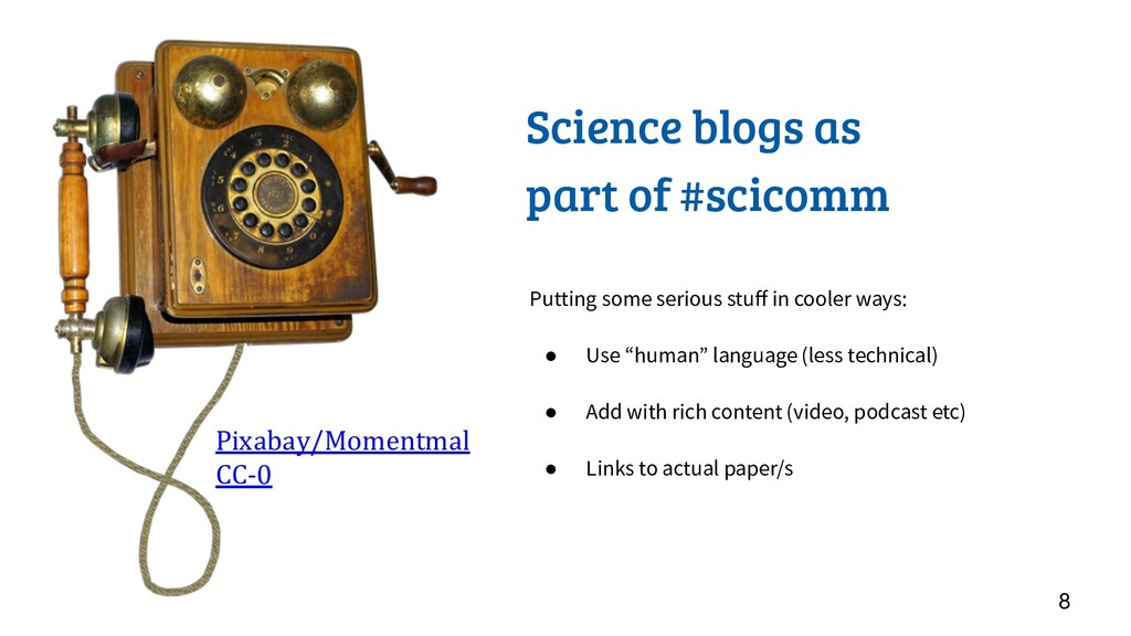 Science blogs as part of #scicomm 8 Putting som...