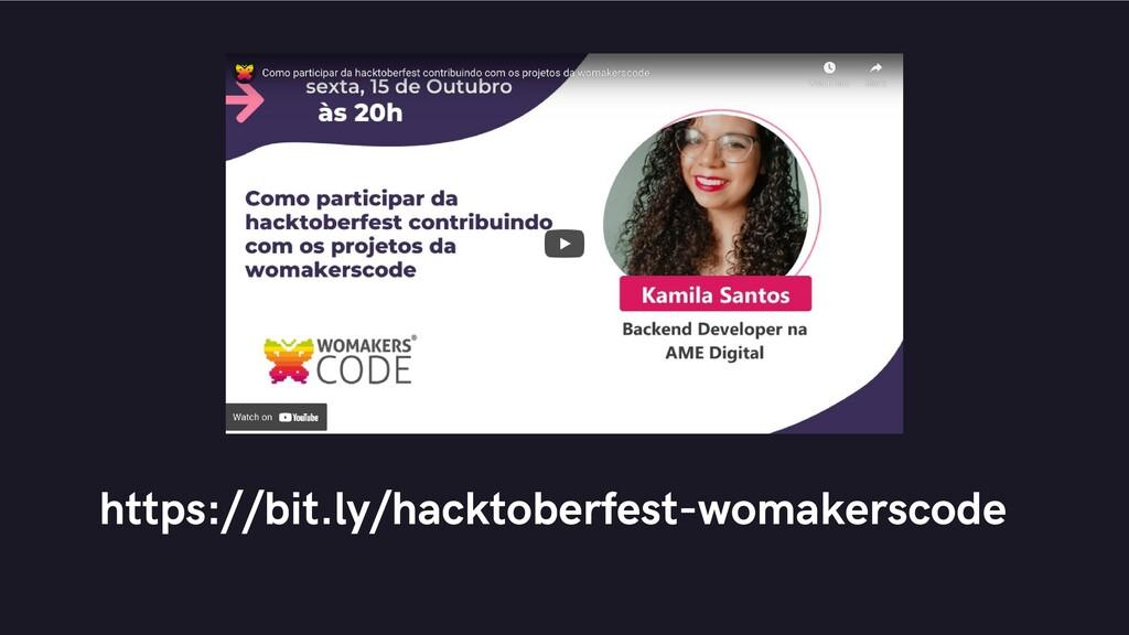 https://bit.ly/hacktoberfest-womakerscode