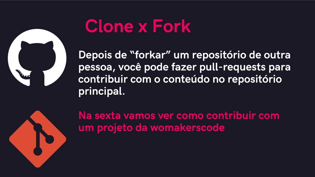 """Clone x Fork Depois de """"forkar"""" um repositório ..."""