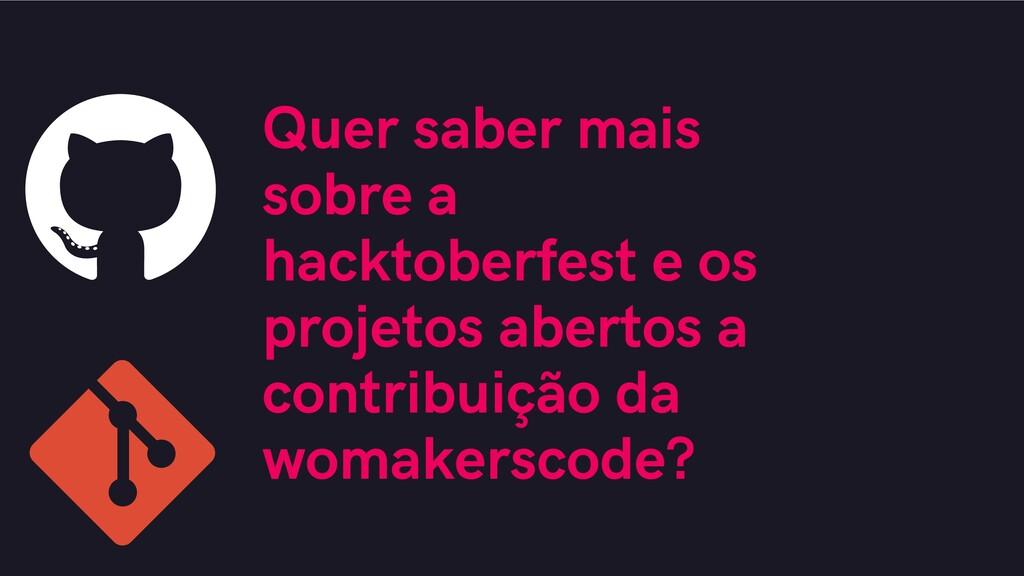 Quer saber mais sobre a hacktoberfest e os proj...
