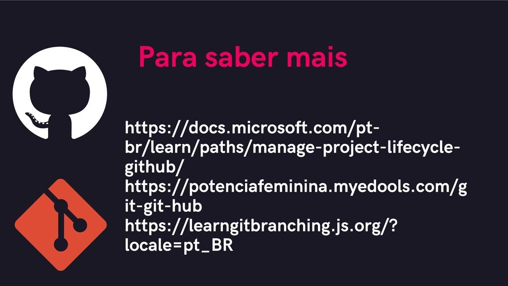 Para saber mais https://docs.microsoft.com/pt- ...