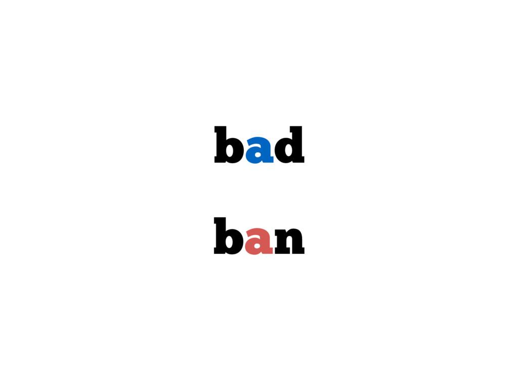bad ban