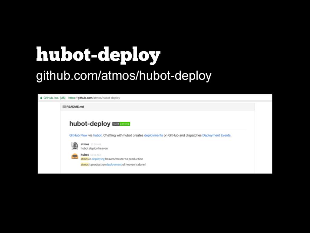 hubot-deploy github.com/atmos/hubot-deploy