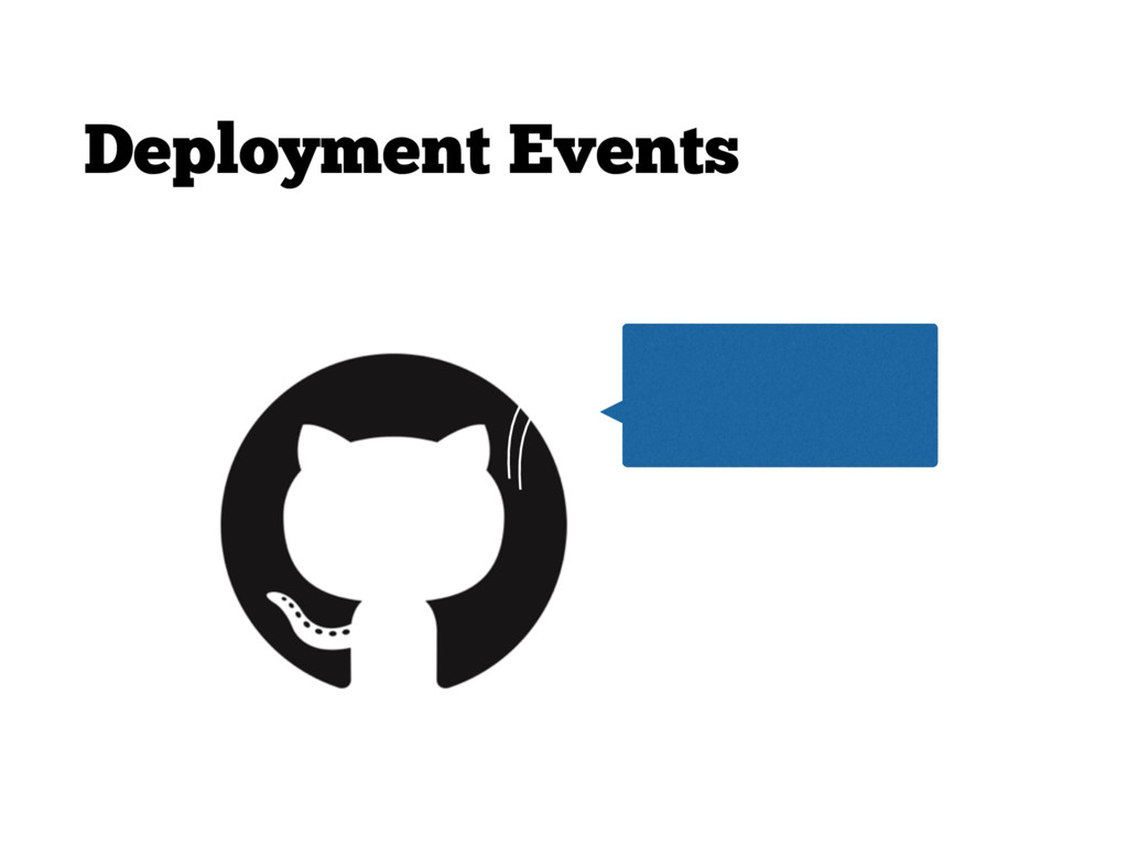 Deployment Events