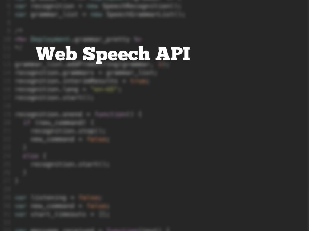 Web Speech API Web Speech API