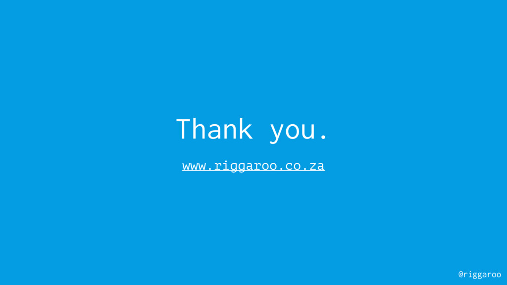 @riggaroo Thank you. www.riggaroo.co.za
