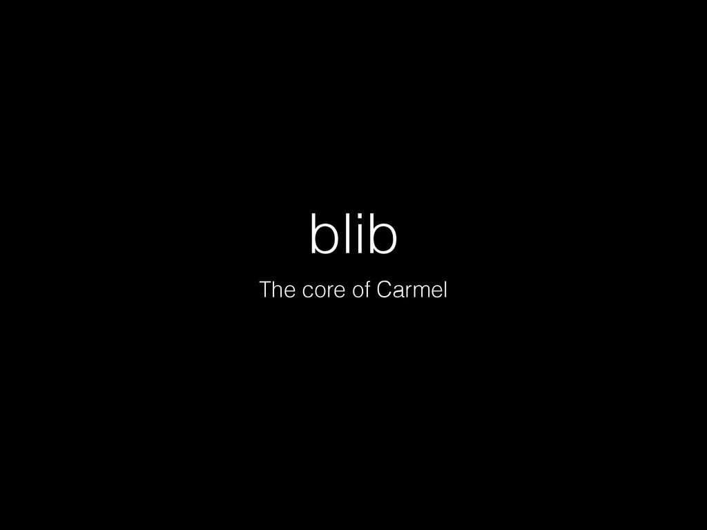 blib The core of Carmel