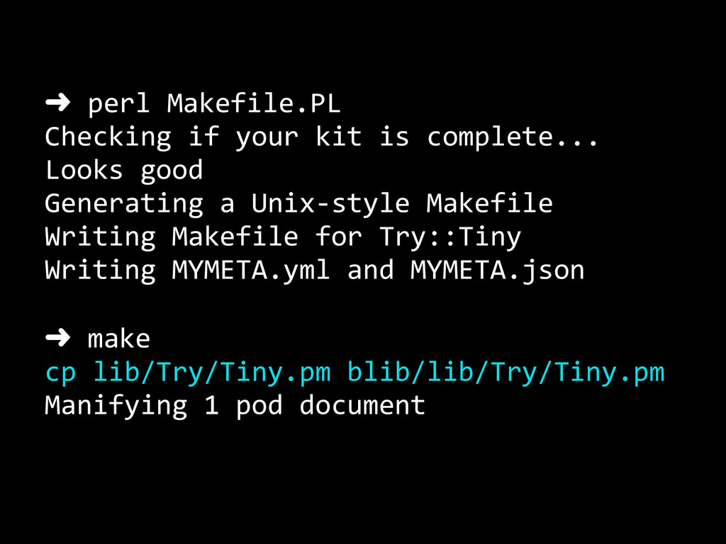 ➜ perl Makefile.PL   Checking if...
