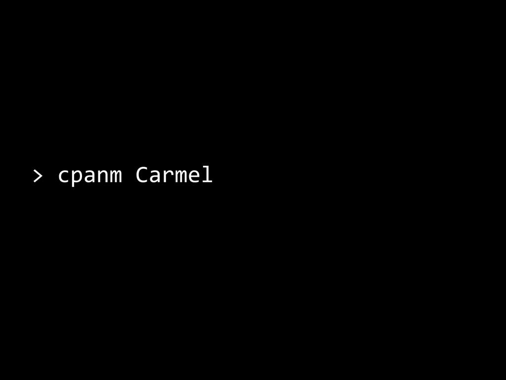 > cpanm Carmel
