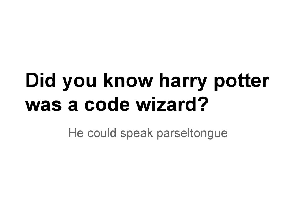 Did you know harry potter was a code wizard? He...