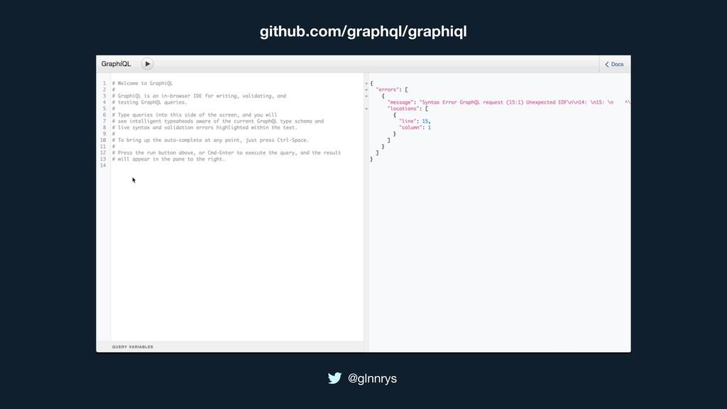 @glnnrys github.com/graphql/graphiql