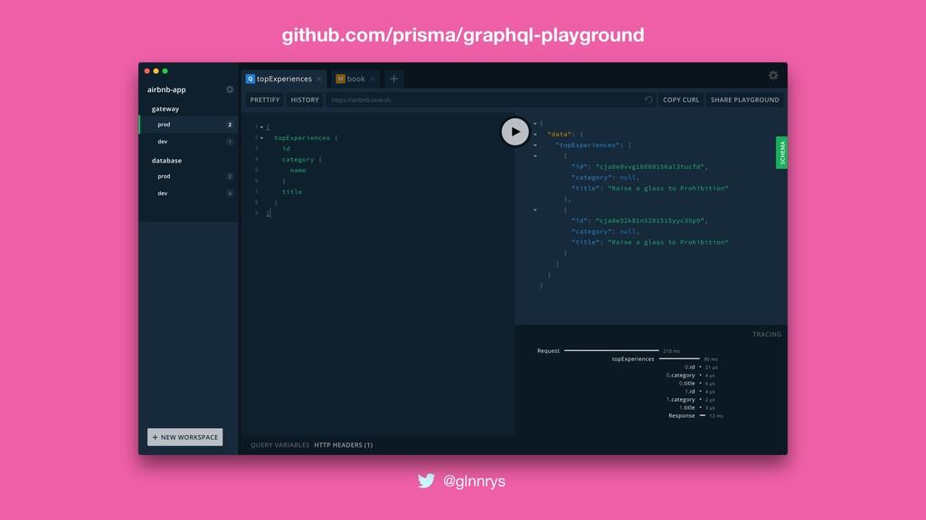 @glnnrys github.com/prisma/graphql-playground