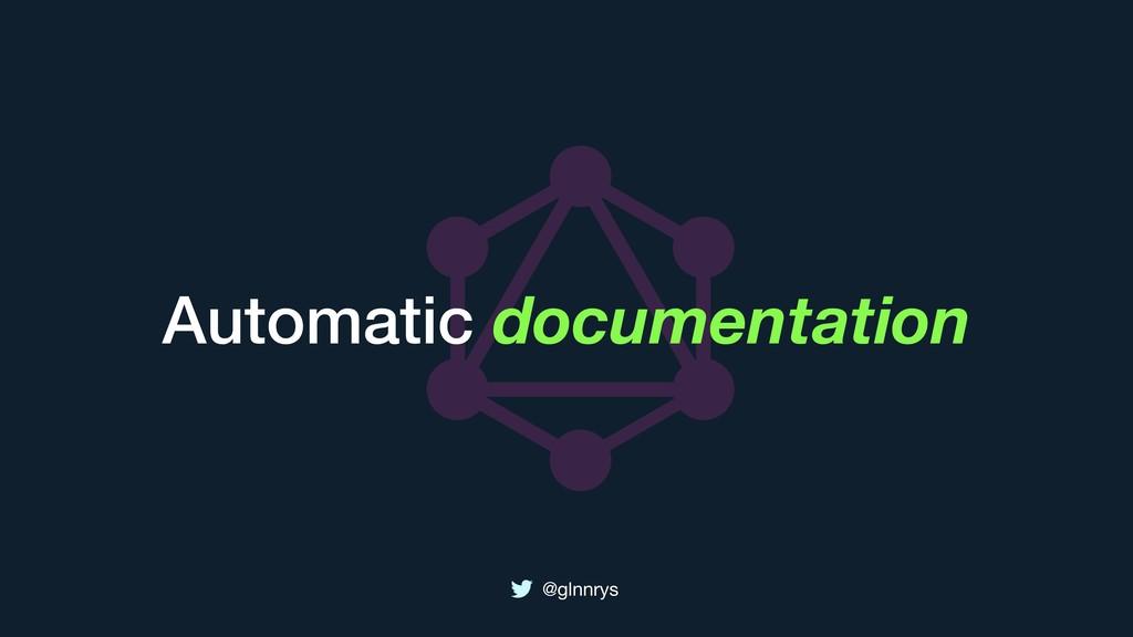 @glnnrys Automatic documentation