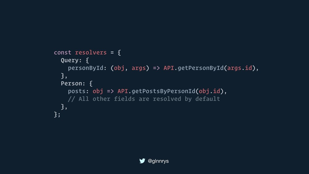 @glnnrys const resolvers = { Query: { personByI...