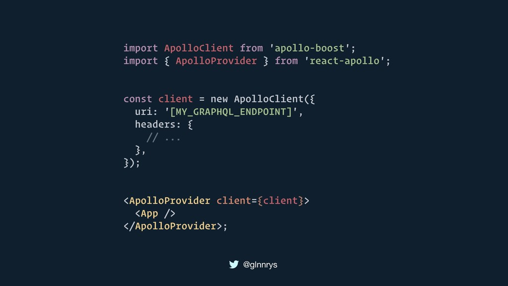 @glnnrys import ApolloClient from 'apollo-boost...