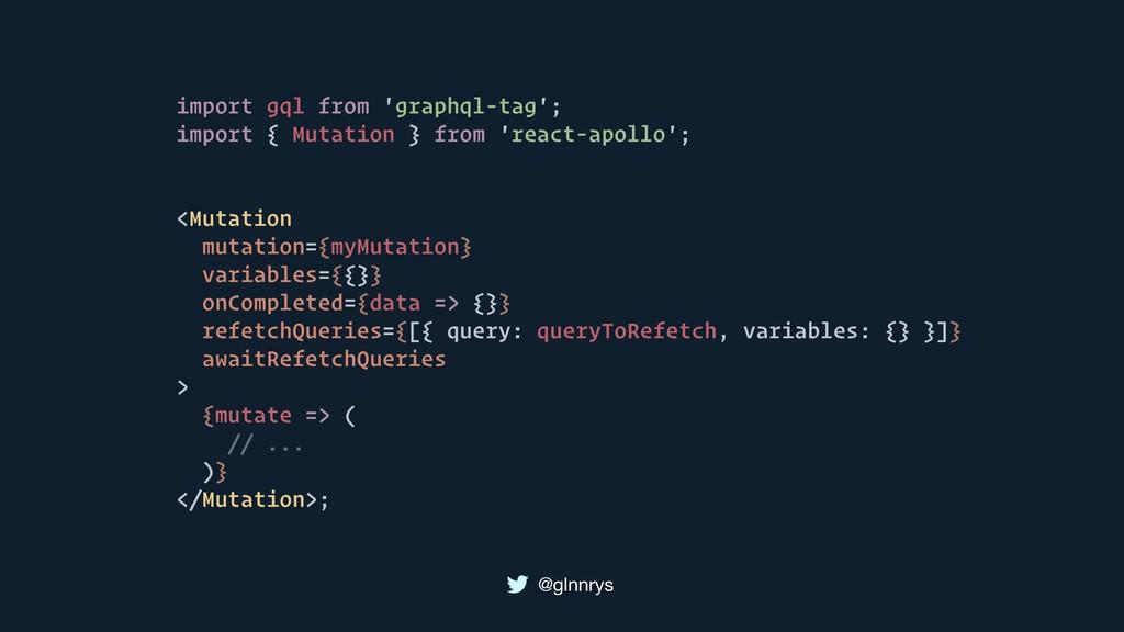 @glnnrys import gql from 'graphql-tag'; import ...
