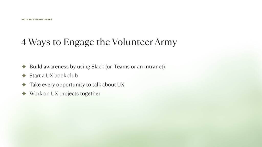 KOTTER'S EIGHT STEPS 4 Ways to Engage the Volun...