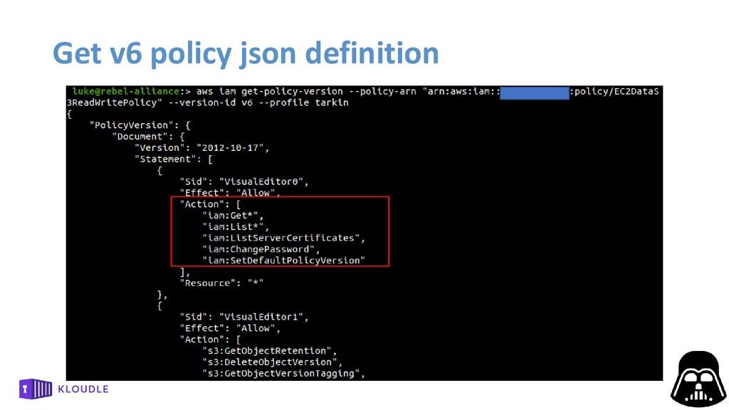 Get v6 policy json definition