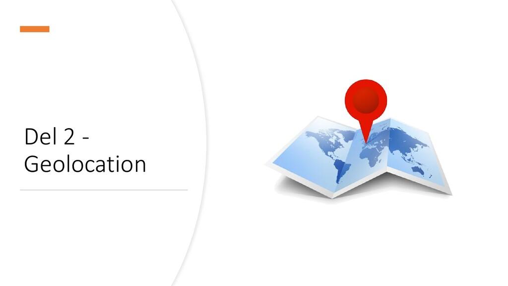 Del 2 - Geolocation