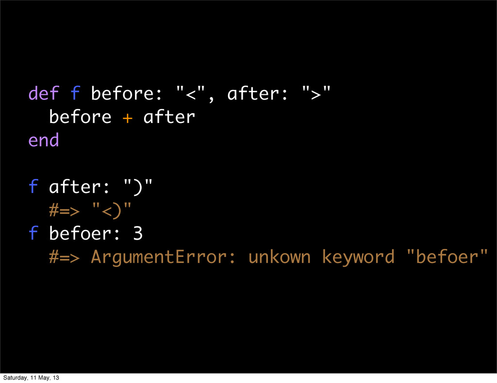 """def f before: """"<"""", after: """">"""" before + after en..."""