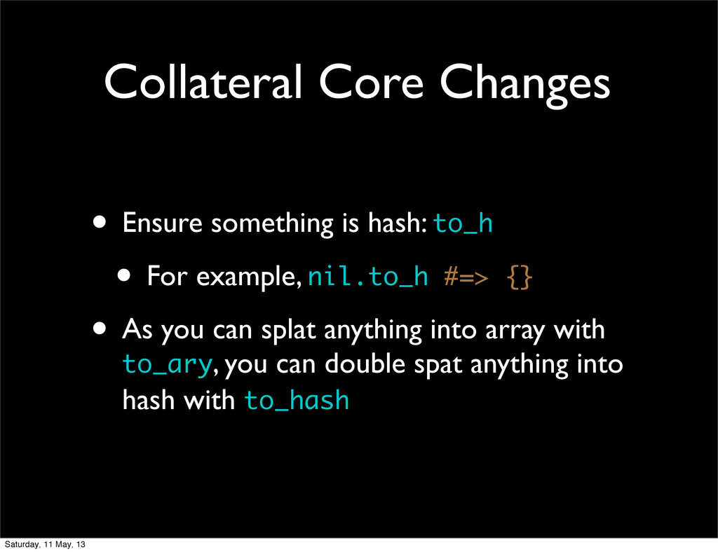 Collateral Core Changes • Ensure something is h...
