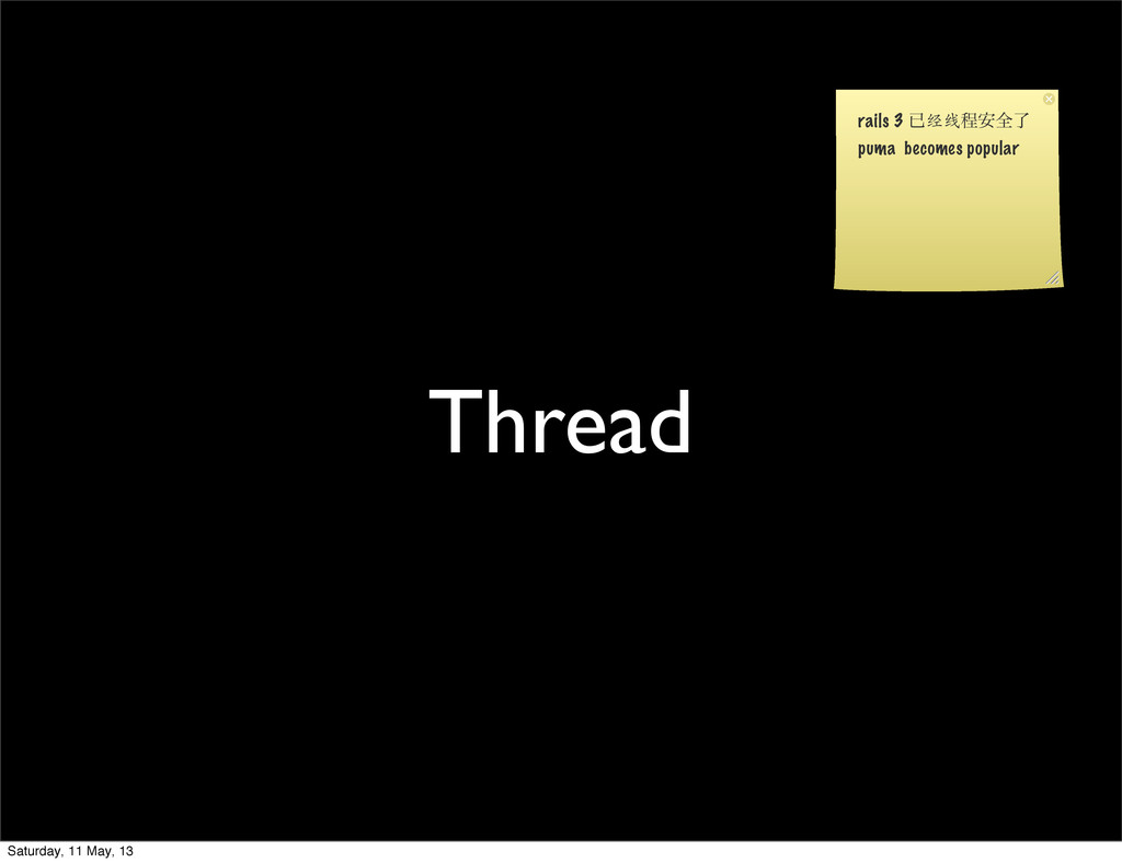 Thread rails 3 ቮ 经线 ఔ҆શྃ puma becomes popular S...