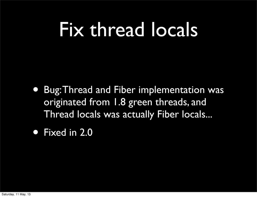 Fix thread locals • Bug: Thread and Fiber imple...