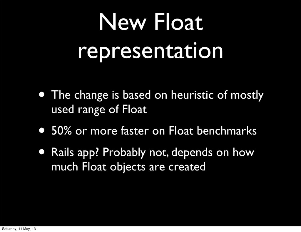 New Float representation • The change is based ...