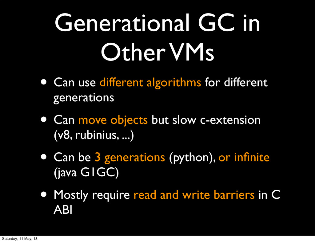 Generational GC in Other VMs • Can use differen...