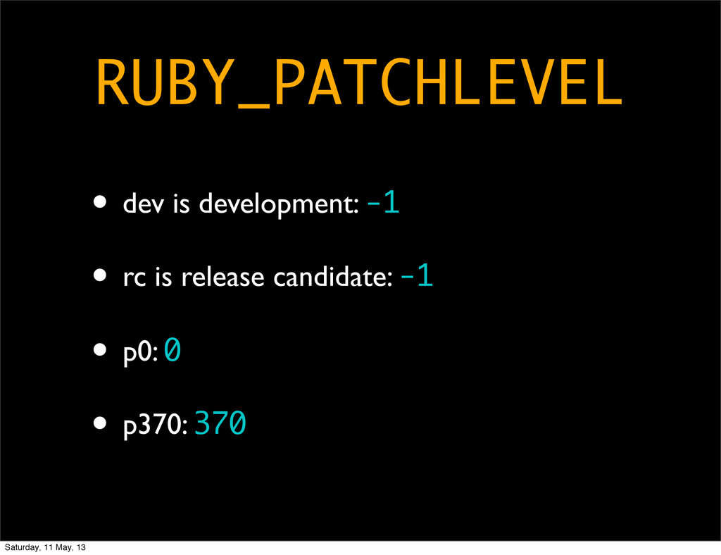 • dev is development: -1 • rc is release candid...
