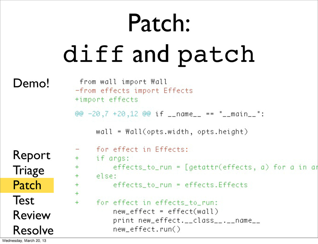Patch: diff and patch Report Triage Patch Test ...
