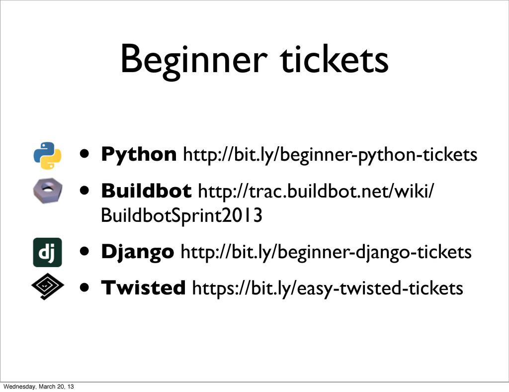 Beginner tickets • Python http://bit.ly/beginne...