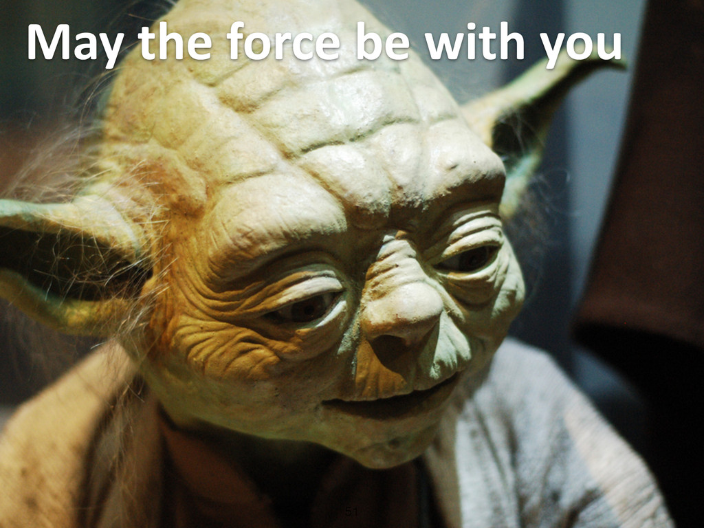 May the force be with you 51