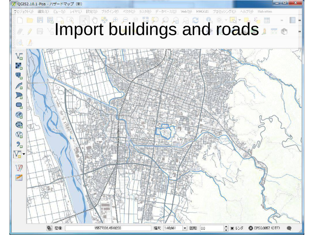 Import buildings and roads